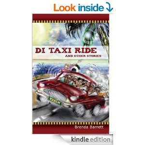 Di Taxi Ride and Other Stories (Humorous Short Stories) by Brenda Barrett