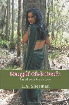 Bengali Girls Don't: Based on a True Story  (A Gripping Story)